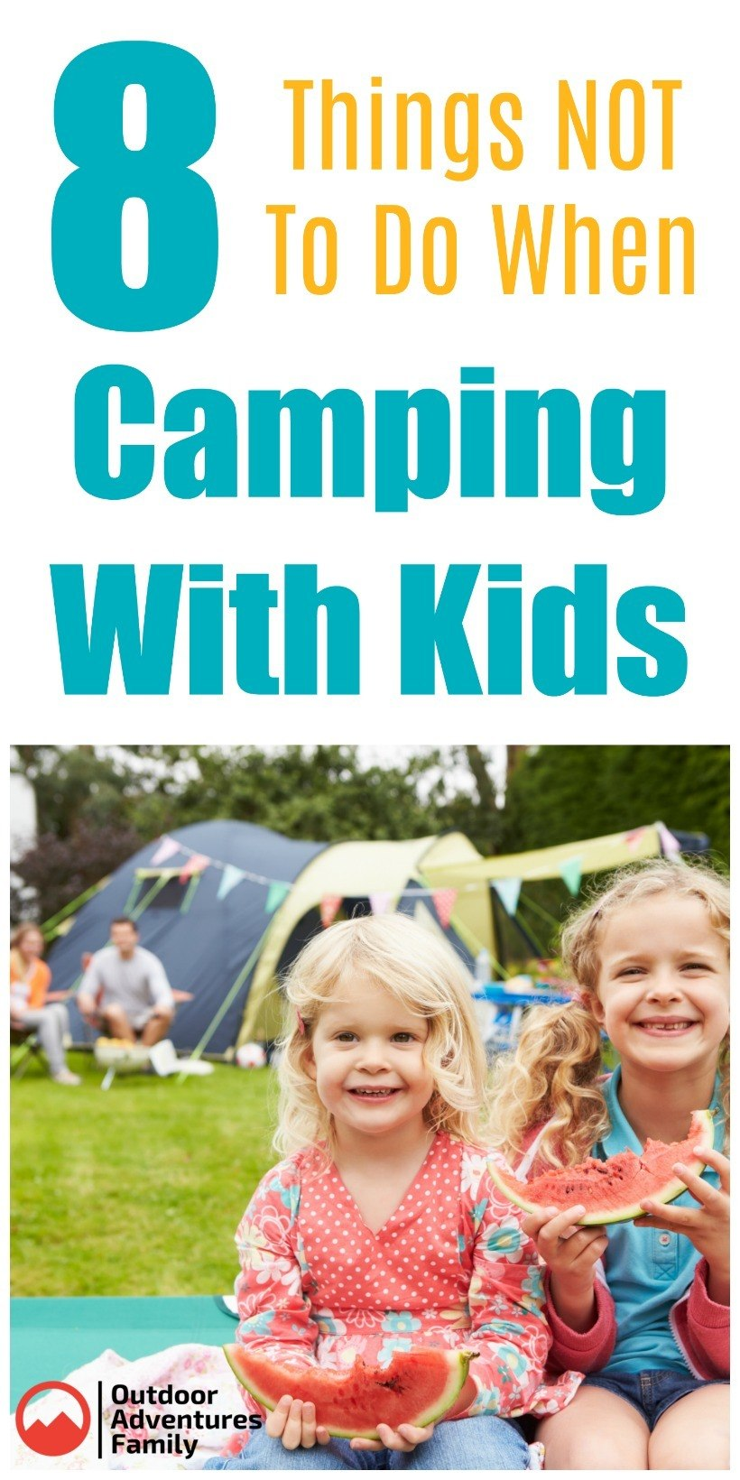 things not to do when camping with kids